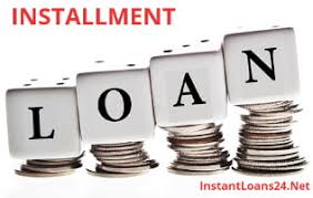 Installment loans – Purposes and requirements